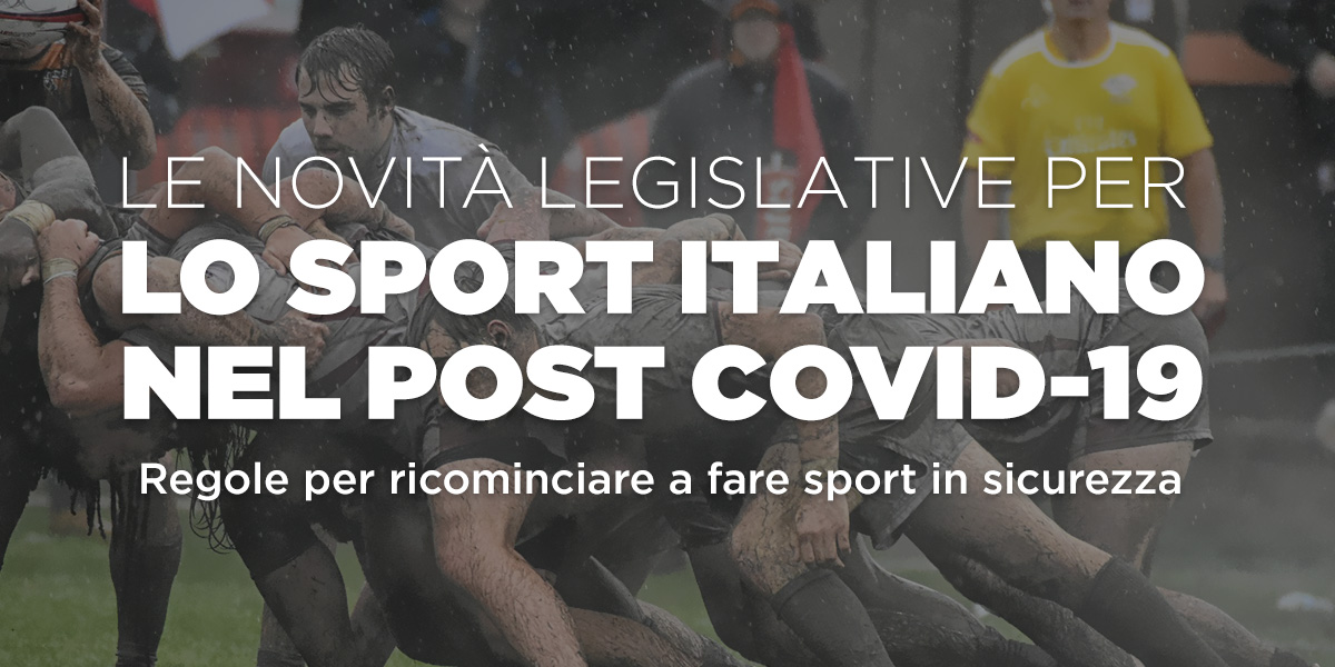 Le novità legislative per lo Sport Italiano Post COVID-19